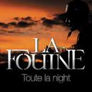 Toute la night/La Fouine