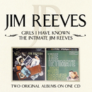 Girls I Have Known/ The Intimate Jim Reeves/Jim Reeves
