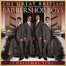 Christmas Time/The Great British Barbershop Boys