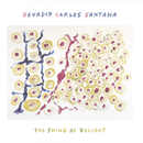 The Swing Of Delight/Carlos Santana