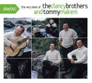 Playlist: The Very Best Of The Clancy Brothers and Tommy Makem/The Clancy Brothers