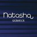 Sidekick/Natasha