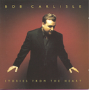 Stories From The Heart/Bob Carlisle