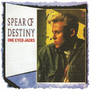 One Eyed Jacks (Expanded Edition)/Spear Of Destiny