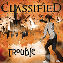 Trouble EP/Classified