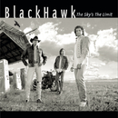 The Sky's The Limit/BlackHawk