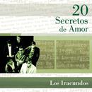 20 Secretos De Amor - Los Iracundos/Los Iracundos