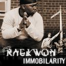 Immobilarity/Raekwon