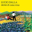 Storie Di Casa Mia/Lucio Dalla