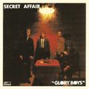 Glory Boys/Secret Affair