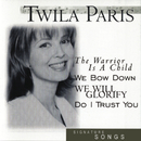 Signature Songs:  Twila Paris/Twila Paris