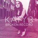 Broken Record Remixes/Katy B