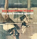Jazz Impressions Of Japan/The Dave Brubeck Quartet