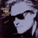Soul Alone/Daryl Hall