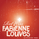 Rotwiss/Fabienne Louves