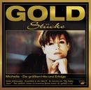 Goldstücke - Die größten Hits & Erfolge/Michelle