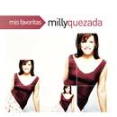 Mis Favoritas/Milly Quezada