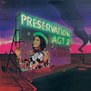 Preservation Act 2/The Kinks
