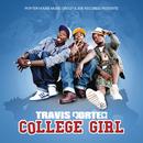 College Girl (Clean Version)/Travis Porter