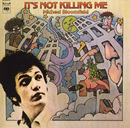 It's Not Killing Me/Michael Bloomfield