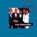 Antologia Los Iracundos/Los Iracundos
