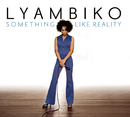 Something Like Reality/Lyambiko