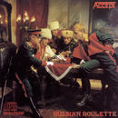 Russian Roulette/Accept