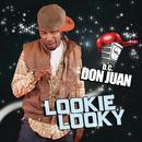 Lookie Looky/D.C. Don Juan