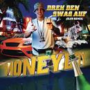 Dreh den Swag auf/Money Boy