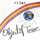 Objectif terre/Ridan