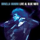 Ornella Vanoni Live al Blue Note/Ornella Vanoni