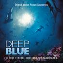Deep Blue (Original Motion Picture Soundtrack)/George Fenton