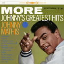 More: Johnny's Greatest Hits/Johnny Mathis