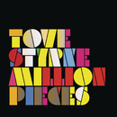 Million Pieces/Tove Styrke