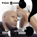 What's My Favorite Word?/Too $hort