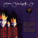 Breath Of Heaven - A Holiday Collection/Grover Washington, Jr.