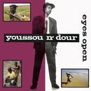 Eyes Open/Youssou N'Dour