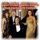 Our Favourite Things/Plácido Domingo