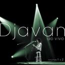 """Djavan """"Ao Vivo""""/Djavan"""