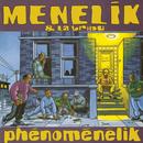 Phenomenelik/Ménélik