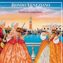 Fantasia Veneziana/Rondò Veneziano