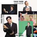 Timid Tiger And The Electric Island/Timid Tiger