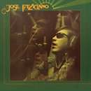 And The Feeling's Good/José Feliciano
