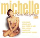 Unschlagbar sanft/Michelle