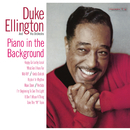 Piano In The Background/Duke Ellington