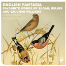 English Fantasia: Vaughan Williams, Delius & Elgar/Britten Sinfonia