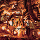Forever (Expanded Edition)/Cranes