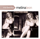 Mis Favoritas/Melina Leon