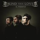 Il Pianto/Blind Fool Love