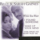 Signature Songs/Billy & Sarah Gaines